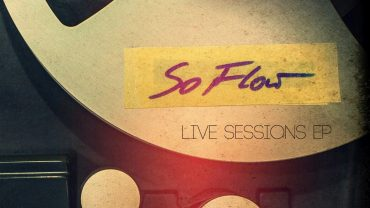 So Flow Live Sessions EP